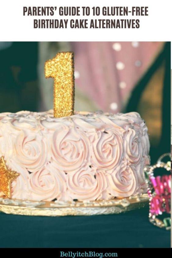 Sensational Parents Guide To 10 Gluten Free Birthday Cake Alternatives Funny Birthday Cards Online Barepcheapnameinfo